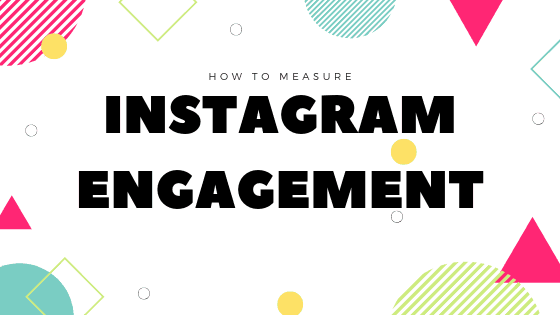 image describing how to measure the instagram engagement